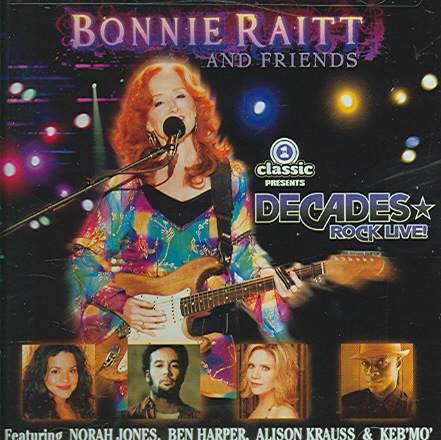 BONNIE RAITT AND FRIENDS BY RAITT,BONNIE (CD)