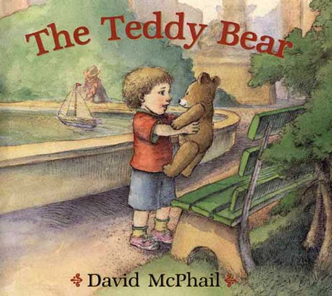 The Teddy Bear By McPhail, David/ McPhail, David (ILT)