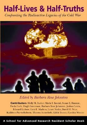 Half-Lives & Half-Truths By Johnston, Rose Barbara (EDT)